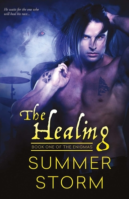 The Healing: Book One of the Enigmas - Storm, Summer