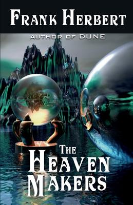 The Heaven Makers - Herbert, Frank