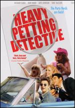 The Heavy Petting Detective -