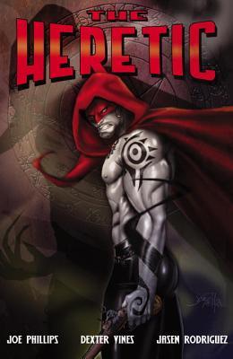 The Heretic - Phillips, Joe, and Vines, Dexter