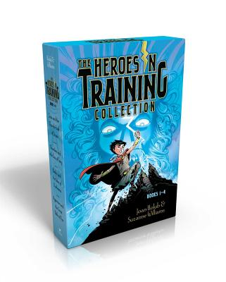 The Heroes in Training Collection, Books 1-4: Zeus and the Thunderbolt of Doom/Poseidon and the Sea of Fury/Hades and the Helm of Darkness/Hyperion and the Great Balls of Fire - Holub, Joan, and Williams, Suzanne
