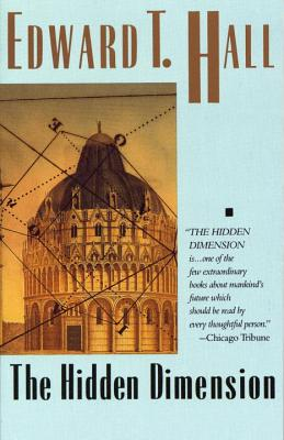 The Hidden Dimension - Hall, Edward, and Copyright Paperback Collection