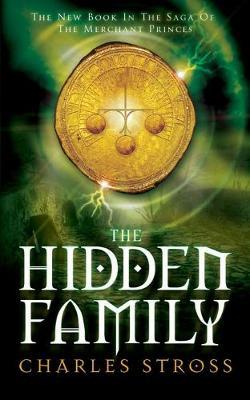 The Hidden Family - Stross, Charles