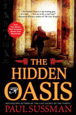The Hidden Oasis - Sussman, Paul