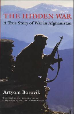 The Hidden War - Borovik, Artyom
