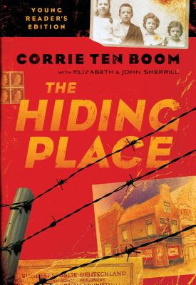 The Hiding Place - Ten Boom, Corrie, and Sherrill, John, and Sherrill, Elizabeth