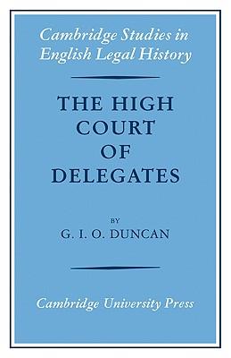 The High Court of Delegates - Duncan, G I O