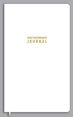 The High Performance Journal - Burchard, Brendon