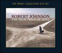 The High Price of Soul - Robert Johnson