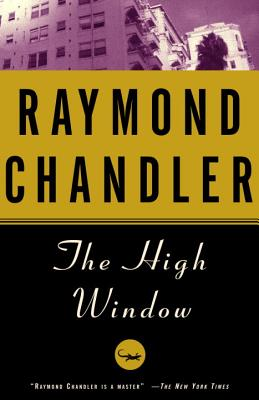 The High Window - Chandler, Raymond