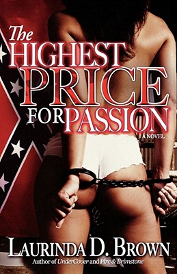 The Highest Price for Passion - Brown, Laurinda D
