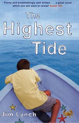 The Highest Tide - Lynch, Jim