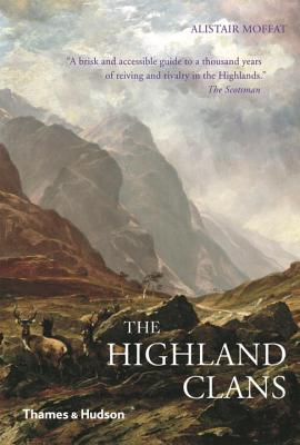 The Highland Clans - Moffat, Alistair