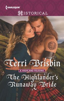 The Highlander's Runaway Bride - Brisbin, Terri