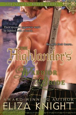 The Highlander's Warrior Bride - Knight, Eliza
