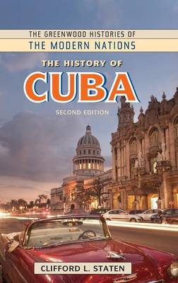 The History of Cuba - Staten, Clifford