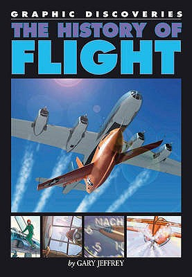 The History of Flight - Jeffrey, Gary