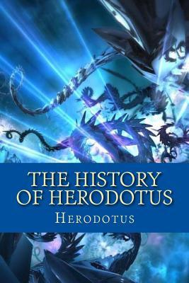 The History of Herodotus - Herodotus