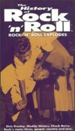 The History of Rock 'n' Roll: Rock & Roll Explodes