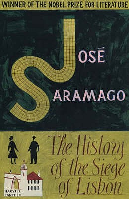 The History of the Siege of Lisbon - Saramago, Jose, and Pontiero, Giovanni (Translated by)