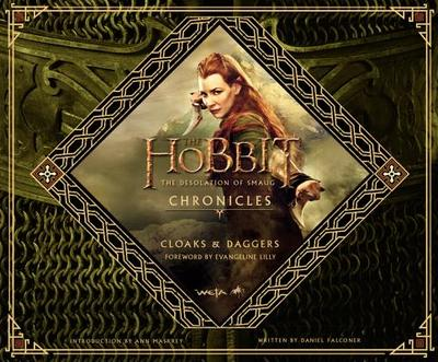 The Hobbit: The Desolation of Smaug Chronicles: Cloaks & Daggers - Harper Design (Creator)