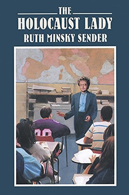 The Holocaust Lady - Sender, Ruth Minsky