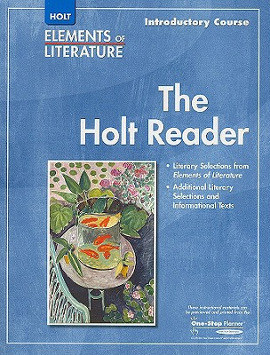 The Holt Reader: Introductory Course - Holt Rinehart & Winston (Creator)