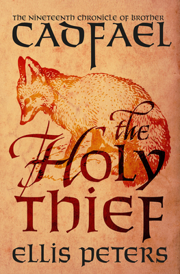 The Holy Thief - Peters, Ellis