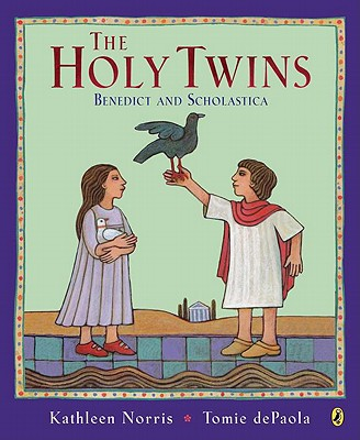 The Holy Twins: Benedict and Scholastica - Norris, Kathleen