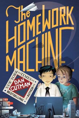 The Homework Machine - Gutman, Dan