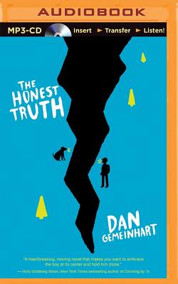 The Honest Truth - Gemeinhart, Dan, and Podehl, Nick (Read by)