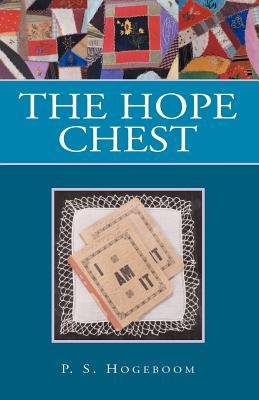 The Hope Chest - Hogeboom, P S
