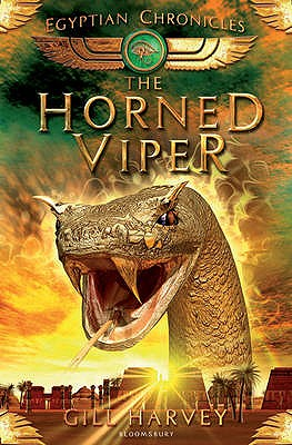 The Horned Viper: No. 2: The Egyptian Chronicles - Harvey, Gill