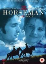 The Horseman on the Roof - Jean-Paul Rappeneau
