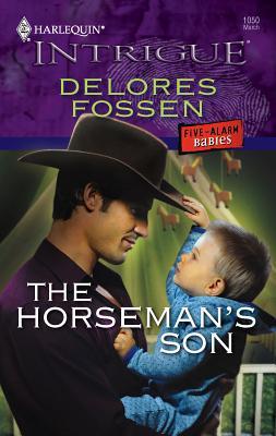 The Horseman's Son - Fossen, Delores