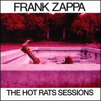 The Hot Rats Sessions - Frank Zappa