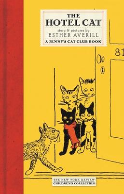 The Hotel Cat: A Jenny's Cat Club Book -