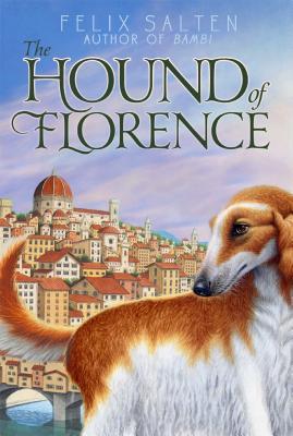 The Hound of Florence - Salten, Felix