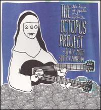 The House of Apples and Eyeballs - Octopus Project & Black Moth Super Rainbow