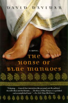 The House of Blue Mangoes - Davidar, David