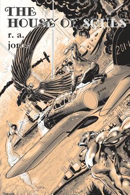 The House of Souls - Jones, R A