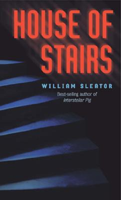 The House of Stairs - Sleator, William