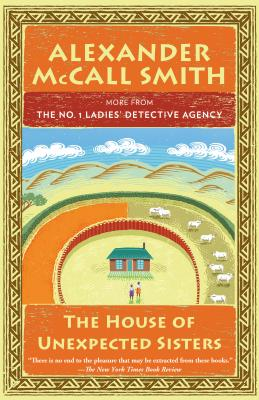 The House of Unexpected Sisters: No. 1 Ladies' Detective Agency (18) - Smith, Alexander McCall