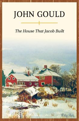 The House That Jacob Built - Gould, John
