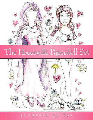 The Housewife Paperdoll Set - Fay, Jennifer Jo