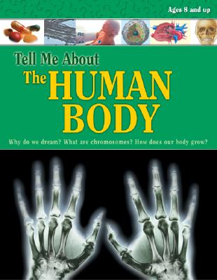 The Human Body - School Specialty Publishing (Creator)