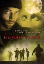 The Human Trace