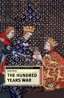 The Hundred Years War, Second Edition - Curry, Anne