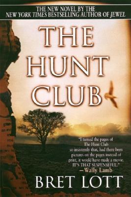 The Hunt Club - Lott, Bret