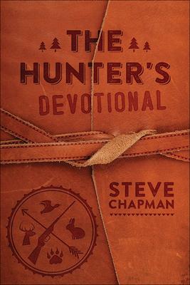 The Hunter's Devotional - Chapman, Steve